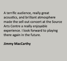 Jimmy MacCarthy The Source Arts Centre